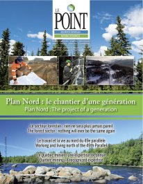 The Point in Natural Resources: Promoting the Plan Nord – North of the 49th Parallele